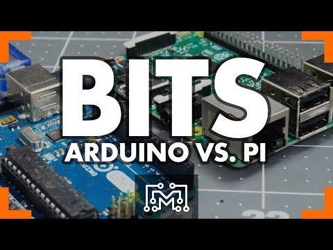 Arduino vs. Raspberry Pi // Bits