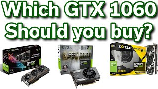 Which GTX 1060 Should you buy? - ASUS vs Zotac vs EVGA
