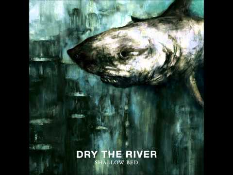 Dry The River: Demons/ Bible Belt