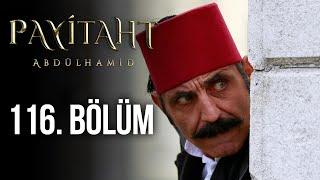 Payitaht Abdülhamid 116. Bölüm