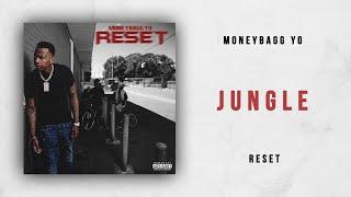 Moneybagg Yo - Jungle (Reset)