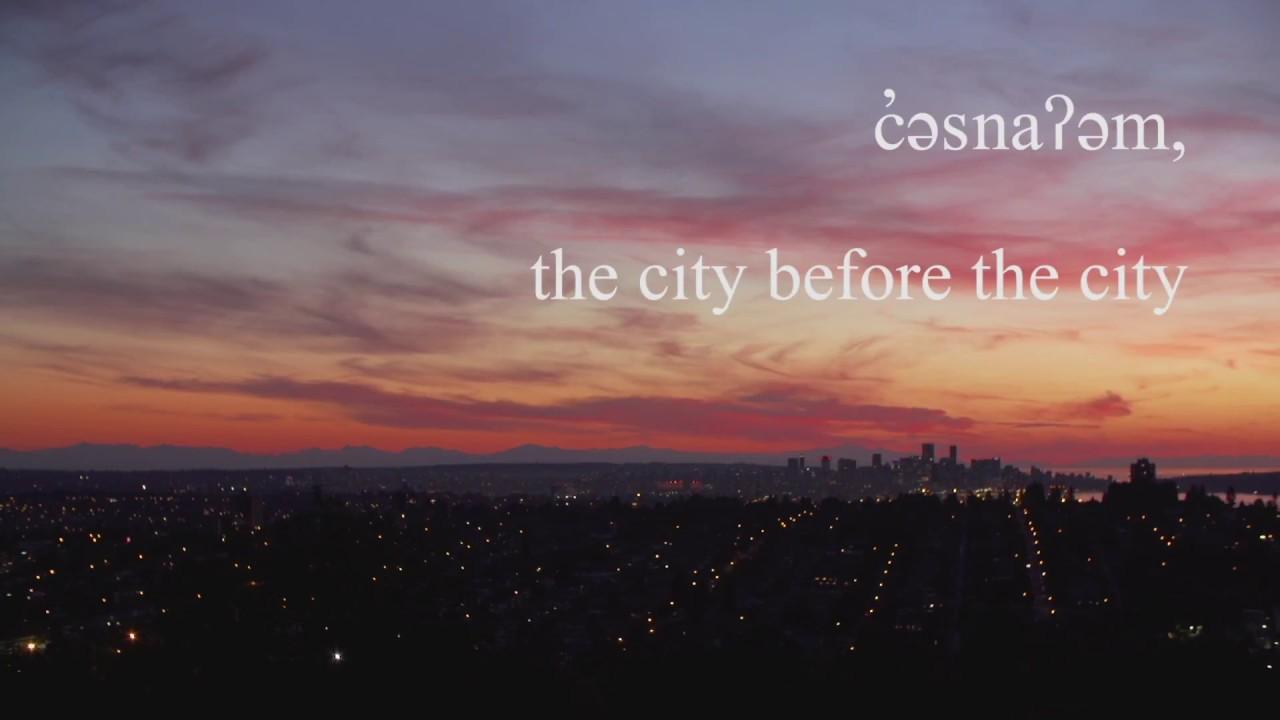 c̓əsnaʔəm : the city before the city