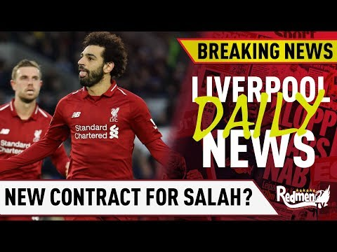 Liverpool To Offer Salah A New Contract? | LFC Daily News