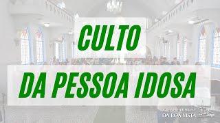 CULTO DA PESSOA IDOSA | 16/10/2021 | IPBV