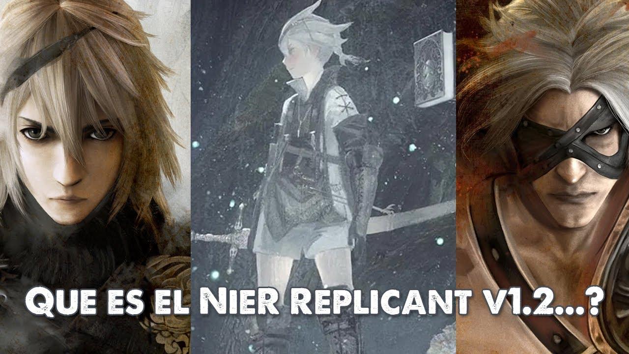 NieR Replicant V1.2... es un Remaster? Remake? Rebuild? Reboot? Reimaginación? Re...zero? - YouTube