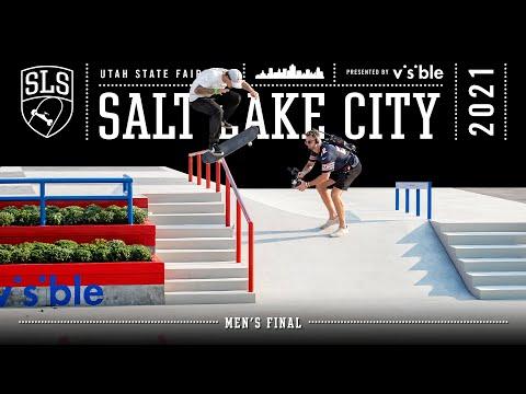 2021 SLS Salt Lake City| Men's FINAL | Full Event Replay