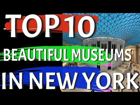 Top 10 New York Museums