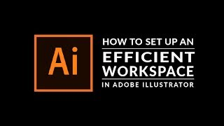 Adobe Illustrator Beginner Tutorial: How To Customize Your Illustrator Workspace