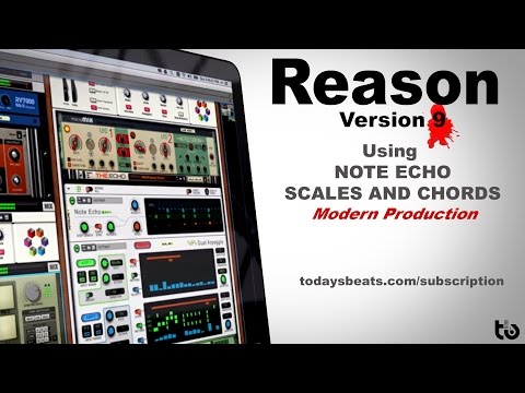 Propellerhead Reason 9 Note Echo Scales And Chords 2017