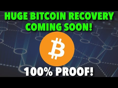 HUGE BITCOIN RECOVERY COMING SOON!   100% PROOF