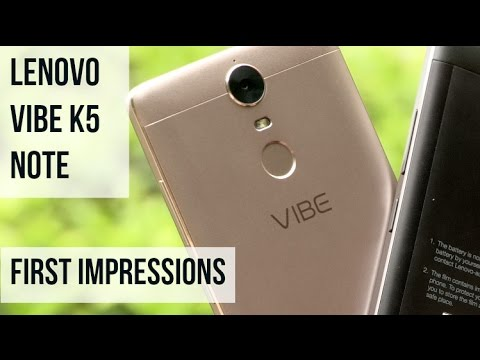 Lenovo Vibe K5 Note First Impressions | Digit.in