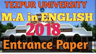 Tezpur University M.A in English Entrance paper year 2018 full discuss TUEE 2020 MA in English