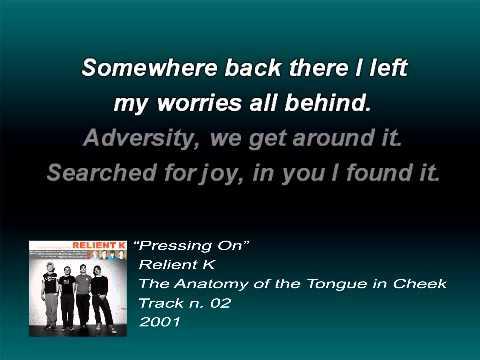 Relient K - Pressing on (Lyrics)