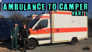 let's start the PROJECT | Ambulance to CAMPERVAN 🚑