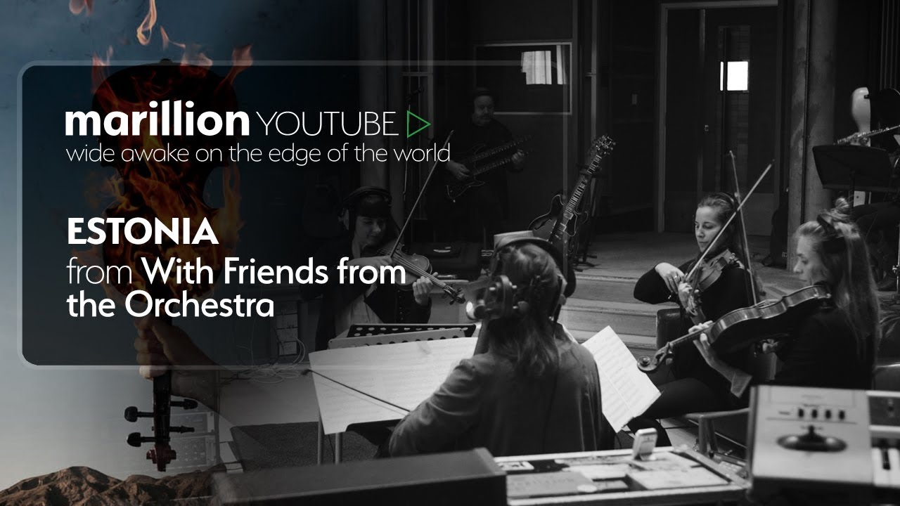 Marillion - With Friends From The Orchestra - Estonia