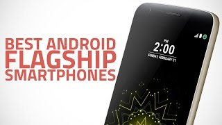 Battle of the Flagship Android Smartphones
