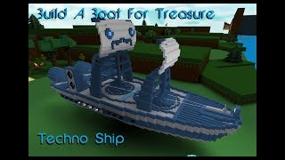 Roblox - Techno Ship | Build A Boat Speed Build