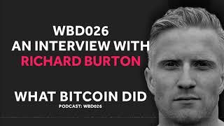 WBD 026 - Interview with Richard Burton