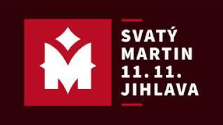 Svatý Martin 2018 Jihlava
