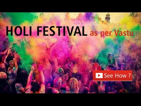 Vastu tips For Holi Festival | वास्तु उपाय | Holi Festival as per Vastu Shastra