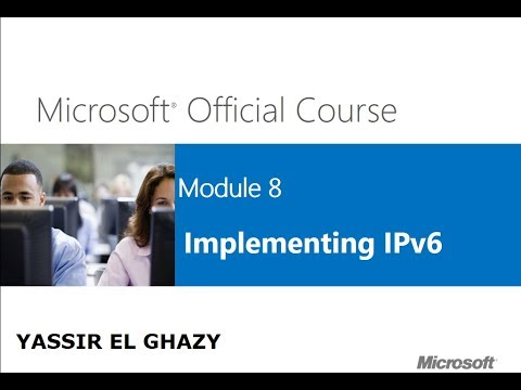 112-MCSA 70-410 (Implementing IPv6 [Part1]) By Yassir El ghazy | Arabic Darija