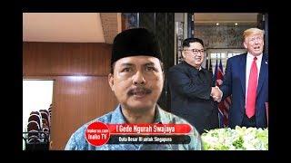 I Gede Ngurah Swajaya : Dialog Trump dan Kim Jong-Un Langkah Awal Diplomasi Positif