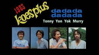 Download Lagu KOES PLUS - DA DA DA (1983) mp3