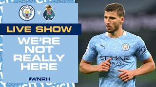 LIVE   MAN CITY v PORTO   CHAMPIONS LEAGUE GROUP C   WE'RE NOT REALLY HERE