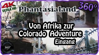 Phantasialand 360° - Weg von Afrika zur Colorado Adventure