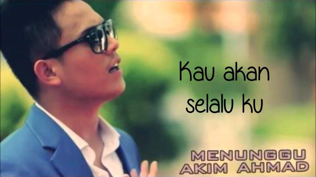 Akim menunggu ~~~~~lirik