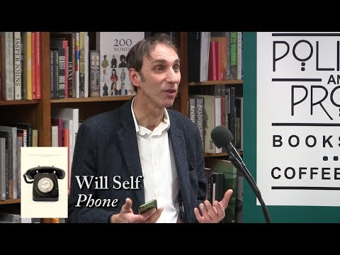 Will Self, 'Phone'