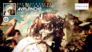 Roy Dest &amp Kaj Melsen ft. Alicia Madison - Avalanche (Baha Remix)