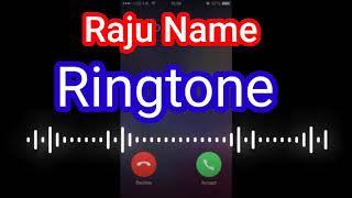 Raju Name Ringtone ❤️❤️💓 Raju ji Aapka phone baz Raha please uthao 🙏🙏🙏 Raju Tech Hindi