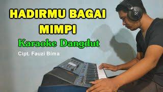 HADIRMU BAGAI MIMPI Karaoke Dangdut Tanpa Vokal - Fauzi Bima
