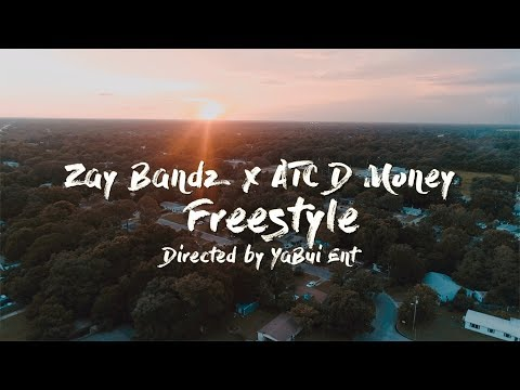 Zay Bandz x ATC D Money - Freestyle