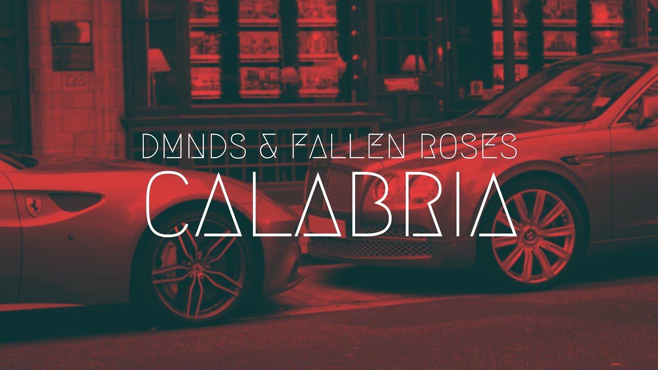 DMNDS & Fallen Roses - Calabria | Extended Remix