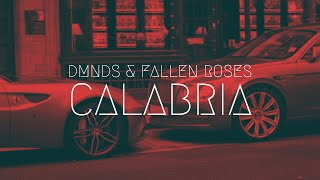 DMNDS & Fallen Roses - Calabria   Extended Remix