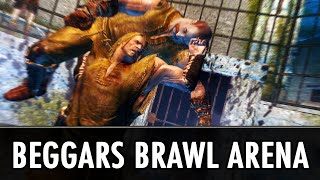Skyrim Mods: Beggars Brawl Arena - Gambling in Skyrim