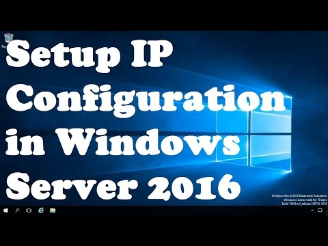 How To Assign Static IP Address On Microsoft Windows Server 2016