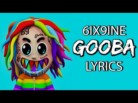 "6ix9ine – GOOBA (Lyrics) ""are you dumb stupid or dumb huh"""