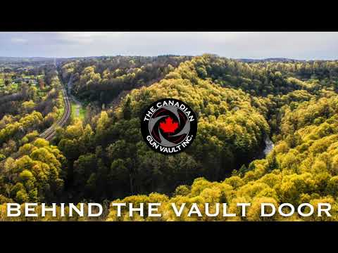 Behind The Vault Door - 018 - @Canadiangunlover & Firearms Advisory Committee