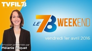 Le 7/8 Weekend : Emission du vendredi 1er avril 2016