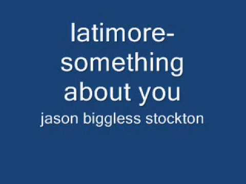 latimore-something about you.