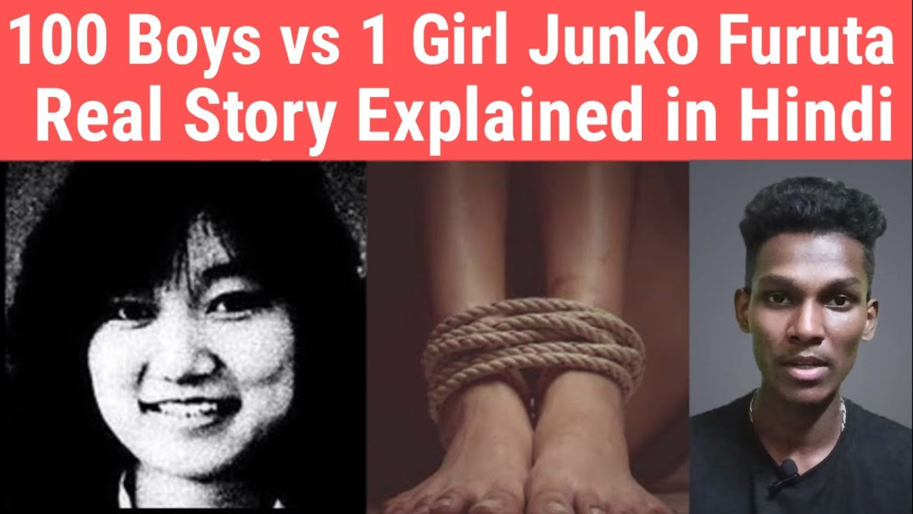 Junko Furuta Story | Explained in Hindi | See it Know it ...