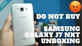 Samsung Galaxy J7 Nxt Unboxing - DO NOT BUY PhoneRadar