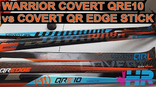 Warrior Covert QRE 10 amp QR Edge hockey stick comparison review