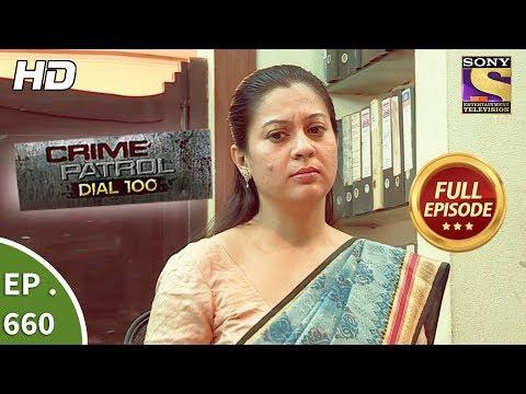 Crime Patrol Dial 100 - क्राइम पेट्रोल - Ep 660 - Full Episode - 24th November, 2017
