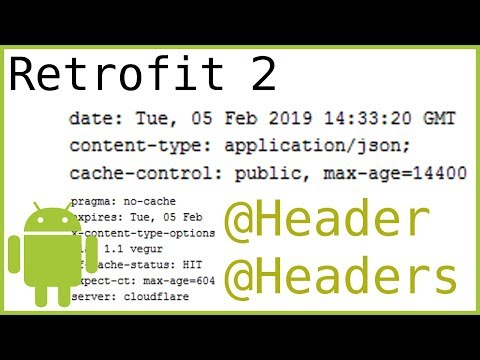 Retrofit Tutorial Part 6 - HOW TO ADD HEADERS - Android