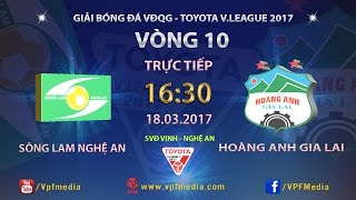 Song Lam Nghe An vs Hoang Anh Gia Lai full match