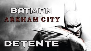 (Vidéo détente) Batman Arkham City PC - Partie 2